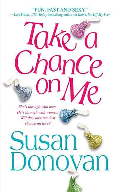Take a Chance On Me by Susan Donovan