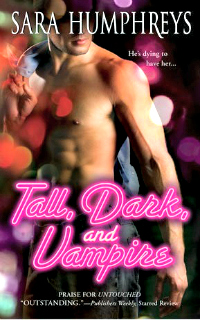 Tall, Dark, and Vampire by Sara Humphreys