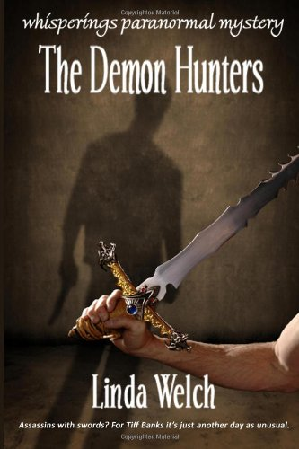 The Demon Hunters by Linda Welch