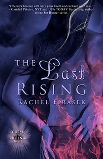 The Last Rising by Rachel Firasek: Curse of the Phoenix Series, Book 1