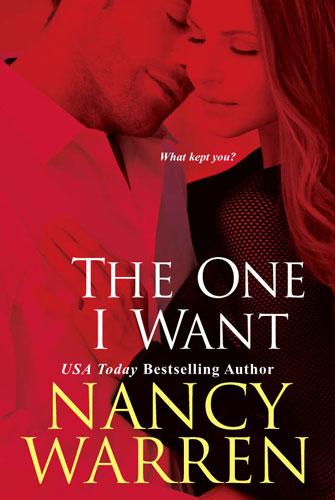 The One I Want by Nancy Warren