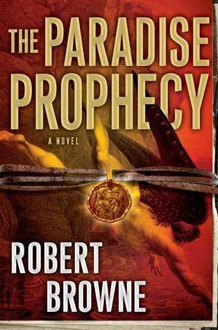 The Paradise Prophecy by Robert Browne: Non-Series