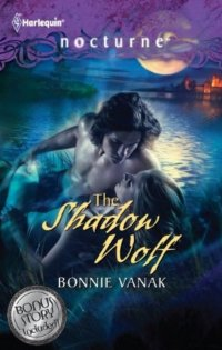 The Shadow Wolf by Bonnie Vanak: Draicon Werewolf Series, Book 10