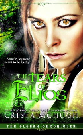 The Tears of Elios by Crista McHugh