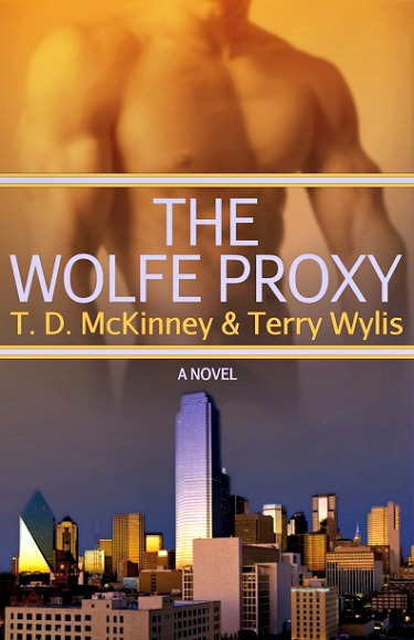 The Wolfe Proxy by T.D. McKinney & Terry Wylis