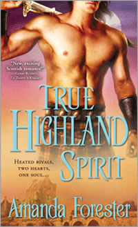True Highland Spirit by Amanda Forester