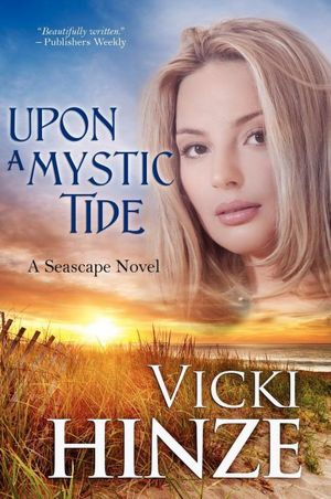 Upon a Mystic Tide by Vicki Hinze