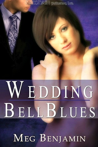 Wedding Bell Blues by Meg Benjamin