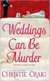 Weddings Can Be Murder by Christie Craig: Non-Series
