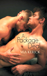 A Package Deal by Mia Kerick