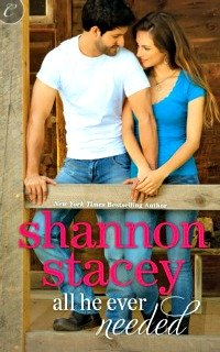 All He Ever Needed by Shannon Stacey