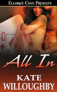 All In by Kate Willoughby: Be-Wished Series, Book 1