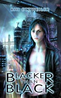 Blacker than Black by Rhi Etzweiler