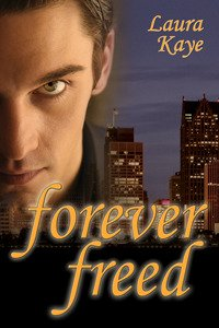 Forever Freed by Laura Kaye: Non-Series