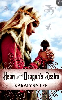 Heart of the Dragon's Realm by Karalynn Lee