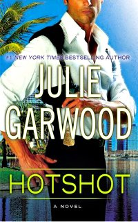 Hotshot by Julie Garwood