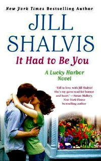 It Had to Be You by Jill Shalvis