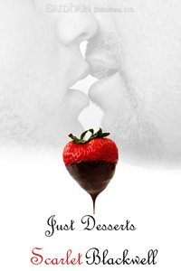 Just Desserts by Scarlet Blackwell: Table for Two Series, Book 1