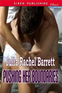Pushing Her Boundaries by Julia Rachel Barrett