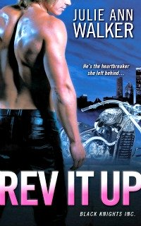 Rev It Up by Julie Ann Walker
