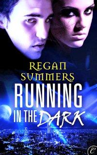 Running in the Dark by Regan Summers