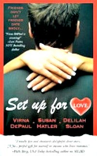 Set Up For Love by Delilah Sloan, Susan Hatler, Virna Depaul