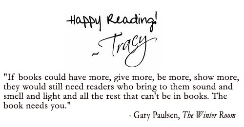 Happy Reading! ~ Tracy