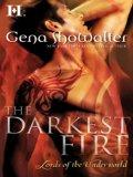 The Darkest Fire by Gena Showlter