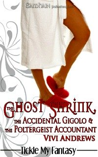 The Ghost Shrink, The Accidental Gigolo & The Poltergeist Accountant by Vivi Andrews