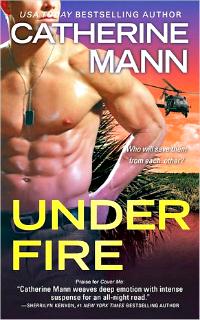 Under Fire by Catherine Mann