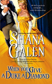 When You Give a Duke a Diamond by Shana Galen